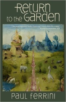 Return to the garden_Paul Ferrini